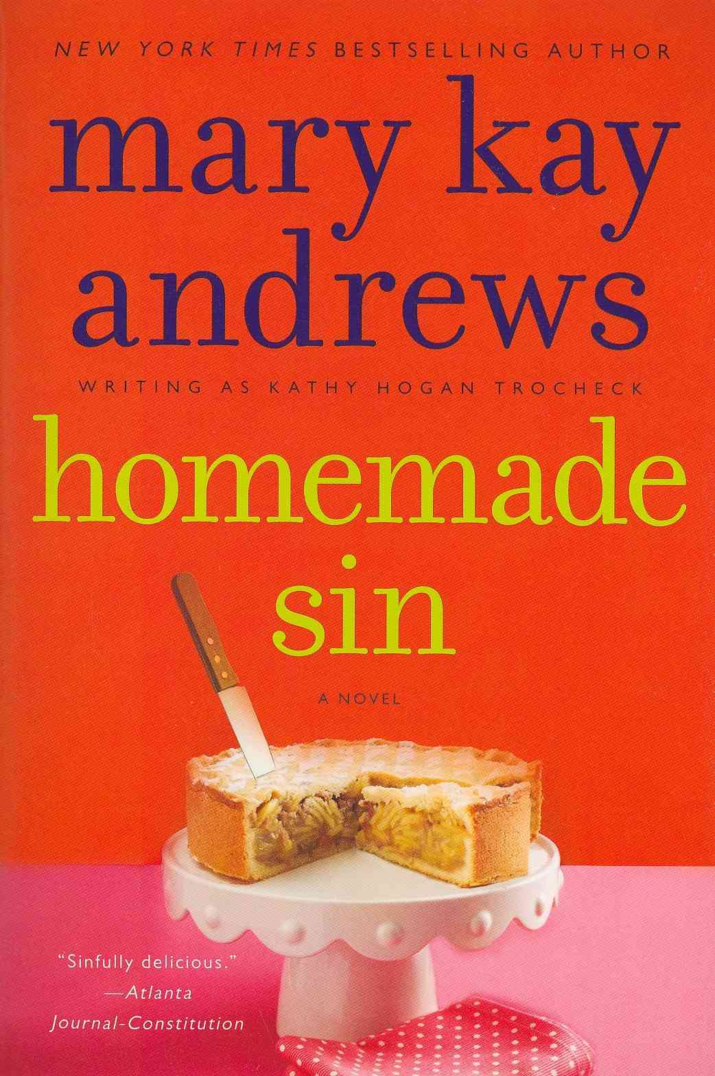 Homemade Sin By Andrews, Mary Kay