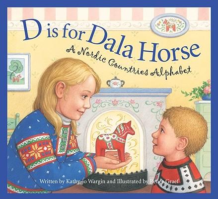 D is for Dala Horse By Wargin, Kathy-Jo/ Graef, Renee (ILT)